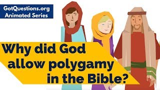 Video Why did God allow polygamy in the Bible? MP3, 3GP, MP4, WEBM, AVI, FLV Desember 2018