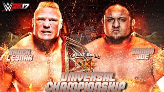 WWE Great Balls Of Fire 2017 - Samoa Joe vs Brock Lesnar Extreme Hardcore Universal Championship Match - WWE 2K17Thank you so much for watching the video! If you could leave a like if you enjoyed that would be awesome, your support Motivates me ........! Also if you have not done already make sure to subscribe and turn on notifications so you never miss a video when i post! Thanks once again :)HAVE A GREAT DAY TO ALLL........... KEEP SMILINGkeep Supporting...... keep Loving.....Suggest me some cool ideas for my upcoming WWE 2K17 Videos.....in the Comment Section Below!Follow me on Twitter : https://Twitter.com/MrCreeperHDYTPlatform : XBOX ONECapture Card : Elgato HD60Game : WWE 2K17Production Music courtesy of Epidemic Sound: http://www.epidemicsound.comRoyalty Free Music by http://audiomicro.com/royalty-free-music