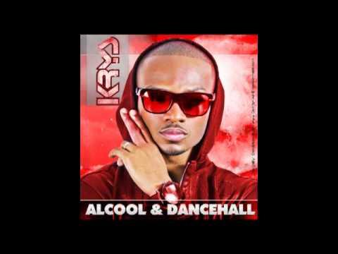 KRYS - Alcool et Dancehall