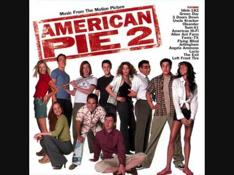 American Pie 2 SOUNDTRACK ( Sum 41 - Fat Lip )