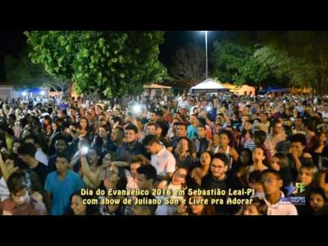 Dia do Evangélico 2008 em Sebastião Leal PI com Juliano Son