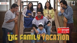 Video SIT | THE FAMILY VACATION| S1E1 | Chhavi Mittal | Karan V Grover MP3, 3GP, MP4, WEBM, AVI, FLV Juli 2019