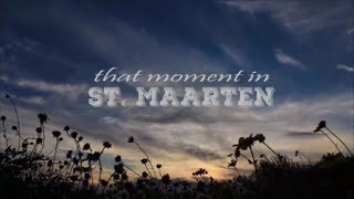 That Moment In St Maarten/St. Martin. A short cinematic movie of St. Maarten and some of its people.. Photography gives one the...