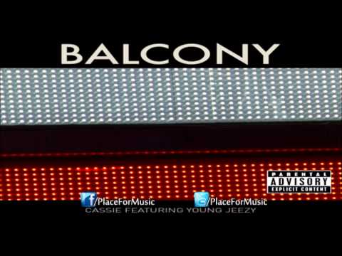 Balcony - More New Music & Videos: http://facebook.com/PlaceForMusic Cassie ft. Young Jeezy - Balcony [Full Song] Cassie - Balcony Cassie - Balcony Cassie - Balcony Ca...