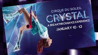 Cirque du Soleil - CRYSTAL @ BCS Arena
