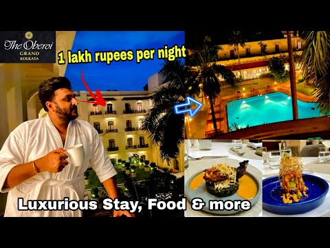 My Expensive Stay at The Oberoi || Luxurious 5 star Food, stay & more. || The Oberoi Grand Hotel