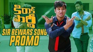 Video Sir Bewars Song Promo | KIRRAK PARTY | Nikhil | Samyuktha | Simran Pareenja MP3, 3GP, MP4, WEBM, AVI, FLV Maret 2018