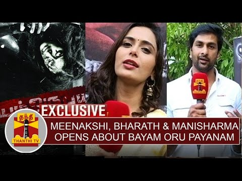 Exclusive-Meenakshi-Dixit-Bharath-Reddy-Director-Manisharma-opens-about-Bayam-Oru-Payanam