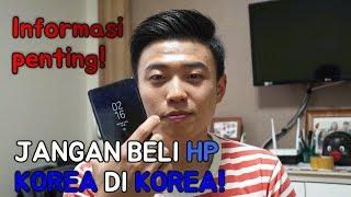 Video JANGAN BELI HP KOREA DI KOREA! (Feat. Note 8) MP3, 3GP, MP4, WEBM, AVI, FLV Oktober 2017