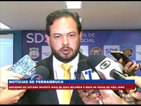 [BRASIL URGENTE PE] Governo de PE investe mais de R$2,5 milhões no São João