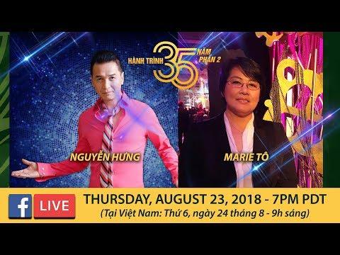 Livestream với Cô Marie Tô & Nguyễn Hưng - August 23, 2018 - Thời lượng: 1 giờ, 31 phút.