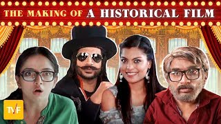 Video TVF's The Making Of... | A Historical Film (ft. Runveer & Deepu) MP3, 3GP, MP4, WEBM, AVI, FLV Januari 2019