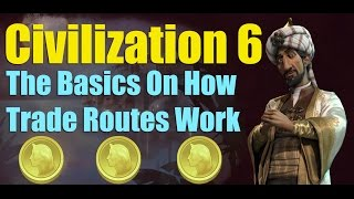 Video Civilization 6 - How Trade Routes work MP3, 3GP, MP4, WEBM, AVI, FLV Maret 2018
