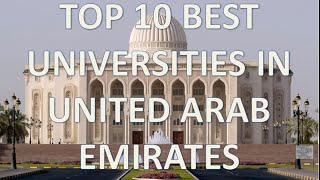 THIS IS A VIDEO OF THE TOP 10 OF THE BEST UNIVERSITIES IN UNITED ARAB EMIRATES IN 2016 I HOPE YOU LIKE IT, SOON I WILL UPLOAD MORE ...