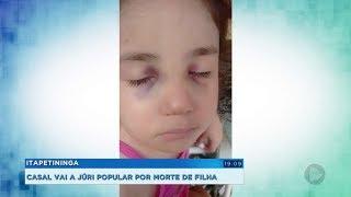 Casal acusado de matar a filha de cinco anos é julgado em Itapetininga