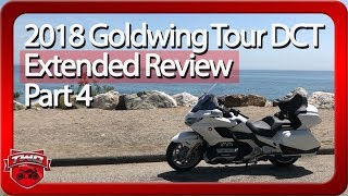 9. 2018 Goldwing Tour DCT Extended Review   Part 4