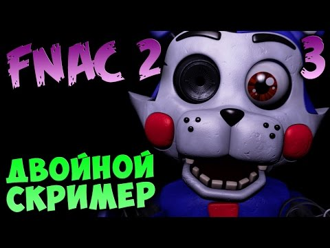 Five Nights At Candy's 2 - ДВОЙНОЙ СКРИМЕР #3
