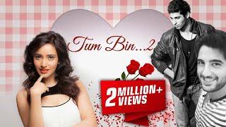 Nonton Tum Bin 2 Hindi Movie Promotion Video - 2016 - Neha Sharma, Aditya Seal - Full Promotion video Film Subtitle Indonesia Streaming Movie Download