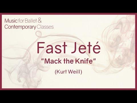 Jeté (Mack the Knife - Kurt Weill) - Jazz Music for Ballet Class