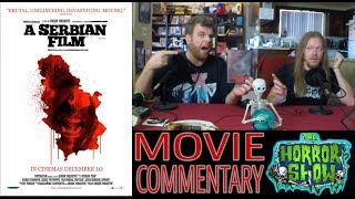 """Video """"A Serbian FIlm"""" 2010 1st Viewing Horror Movie Commentary - The Horror Show MP3, 3GP, MP4, WEBM, AVI, FLV Juli 2018"""