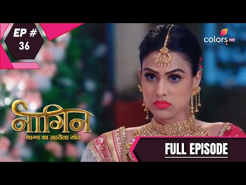 Naagin 4 | Full Episode 36 | With English Subtitles