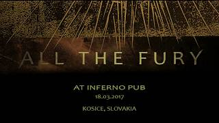 Video All The Fury - Comment a Suicide (Košice,18.03.2017)