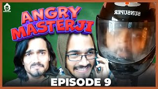 BB Ki Vines- | Angry Masterji- Part 9 |