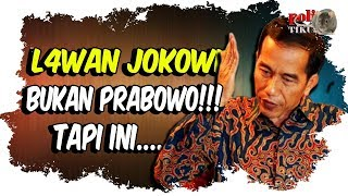 Video L4w.an Jokowi Sebenarnya Bukanlah Prabowo MP3, 3GP, MP4, WEBM, AVI, FLV Desember 2018