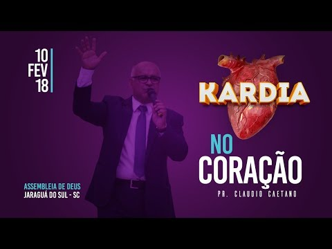 Série de Mensagens KARDIA - Tema: No Coração