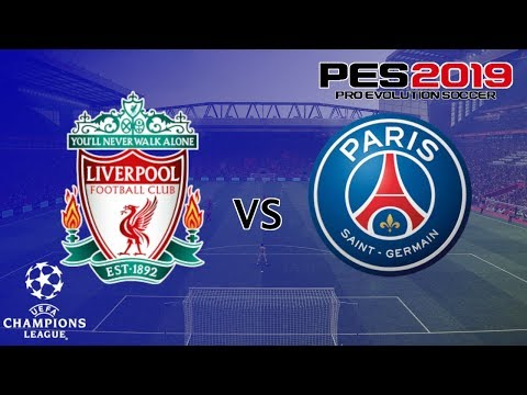 Liverpool Vs PSG - UEFA Champions League - PES 2019