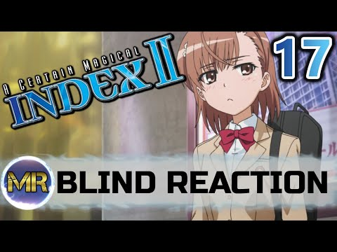 A Certain Magical INDEX Season 2 Episode 17 Blind Reaction - PENALTY GAME!