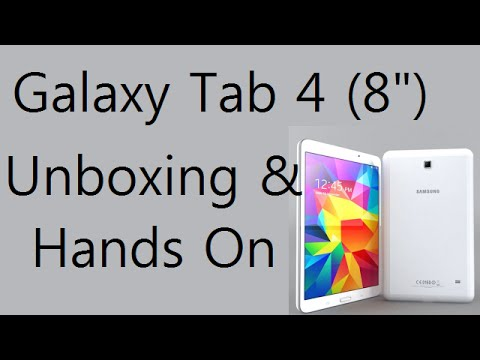 Samsung Galaxy Tab 4 (8 Inch) T331 Unboxing And Hands On Review