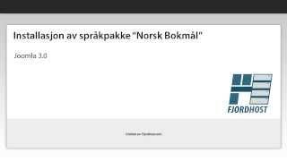 Installasjon av Norsk språkpakke, joomla 3.0.