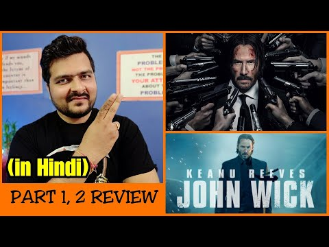 John Wick Chapter 1 and 2 - Movie Review