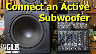 Video How to connect an active subwoofer to a sound reinforcement system MP3, 3GP, MP4, WEBM, AVI, FLV Desember 2018