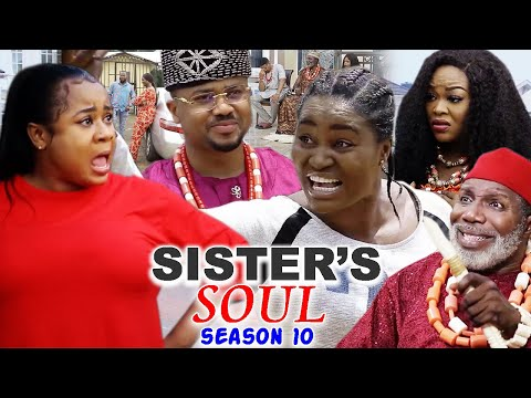 SISTER'S SOUL SEASON 10-(Trending New Movie)Chizzy Alichi & Uju Okoli 2021 Latest Movie Full HD