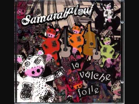Samarabalouf – C'est la Vie