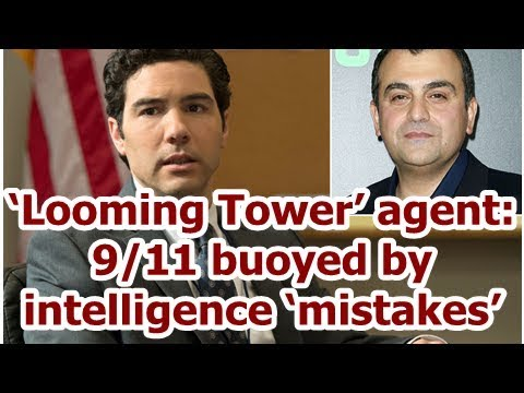 'Looming Tower' agent: 9/11 buoyed by intelligence 'mistakes'