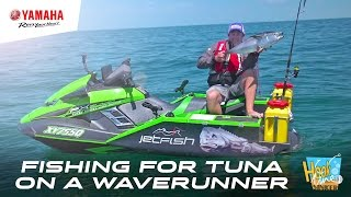 5. Gone fishing for Tuna, on a Yamaha FX SVHO WaveRunner - JetFish