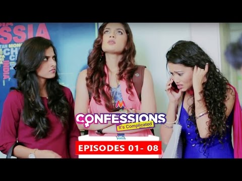 Confessions It's Complicated | EPISODES # 01 TO 08