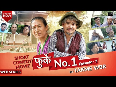 (Furke No.1 Episode 2  Nepali Comedy Short Wev Series... 27 min)