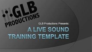 Video A Live Sound Training Template MP3, 3GP, MP4, WEBM, AVI, FLV Desember 2018