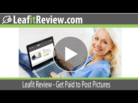 Leafit Review – Get Paid to Post Pictures on Leafit Social Network