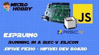 Espruino on RISC-V Silicon - SiFive FE310