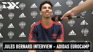 Jules Bernard Interview - Adidas Eurocamp