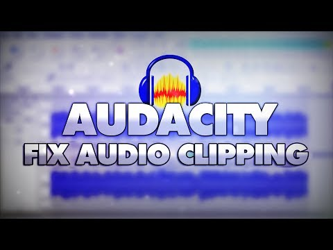 How To Fix Audio Clipping In Audacity - Tutorial #37