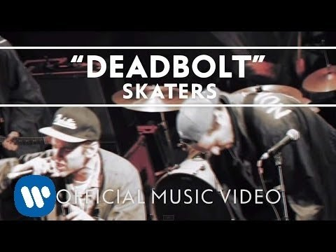 SKATERS - Deadbolt [Official Video]