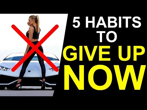 5 Habits to Give Up if You Want to Be Successful