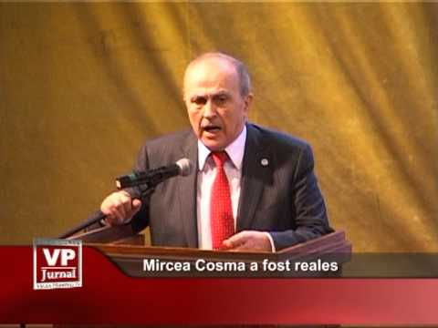 Mircea Cosma a fost reales