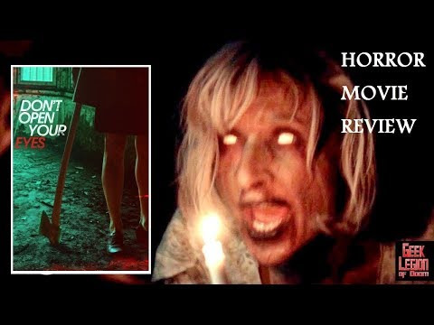 DON'T OPEN YOUR EYES ( 2018 Tom Kemnitz Jr ) Occult Horror Movie Review